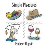 Simple Pleasures by Michael Hoppé