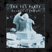 The Edges Of Twilight by The Tea Party