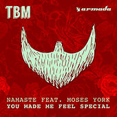 You Made Me Feel Special by Namaste