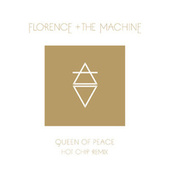 Queen Of Peace (Hot Chip Remix) von Florence + The Machine