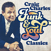 Craig Charles Funk and Soul Classics by Various Artists