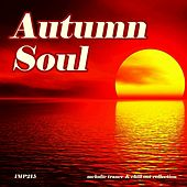 Autumn Soul (Melodic Trance & Chill out Collection) von Various Artists