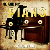Me and My Piano, Vol. 5 by Various Artists