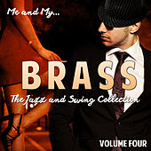 Me and My Brass, Vol. 4 by Various Artists