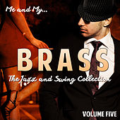 Me and My Brass, Vol. 5 by Various Artists