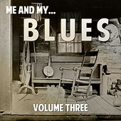 Me and My Blues, Vol. 3 by Various Artists