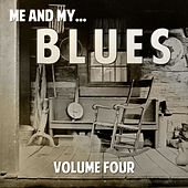 Me and My Blues, Vol. 4 by Various Artists
