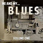 Me and My Blues, Vol. 1 by Various Artists