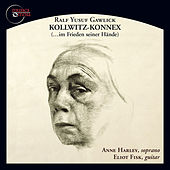 Ralf Yusuf Gawlick: Kollwitz-Konnex (…im Frieden seiner Hände), Op. 19 [Audio Version] by Various Artists