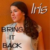 Bring It Back de Iris