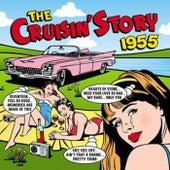 The Cruisin Story 1955 de Various Artists