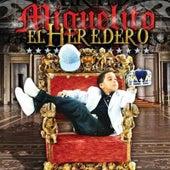 El Heredero by Miguelito