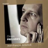 Chopin: Préludes von Jean-François Antonioli