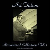 Remastered Collection Vol. 1 (All Tracks Remastered 2015) by Art Tatum