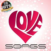 Love Songs (10 Hits Compilation 2015) de Various Artists