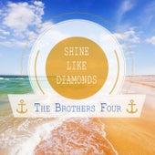 Shine Like Diamonds by The Brothers Four