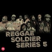 Reggae Soldier, Series 5 von Various Artists