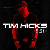 5:01+ by Tim Hicks