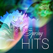 Classical Choice: Spring Hits by Various Artists
