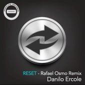 Reset (Rafael Osmo Remix) by Danilo Ercole