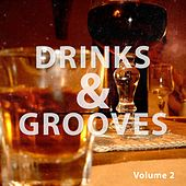 Drinks And Grooves, Vol. 2 (Chill House Bar Tunes) by Various Artists
