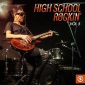 High School Rockin', Vol. 5 by Various Artists