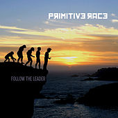 Follow the Leader de Primitive Race