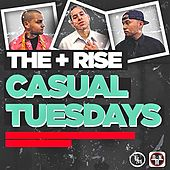 Casual Tuesdays by Rise