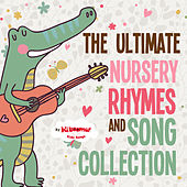 The Ultimate Nursery Rhymes and Song Collection by The Kiboomers