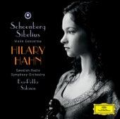 Schoenberg: Violin Concerto / Sibelius: Violin Concerto op.47 von Hilary Hahn