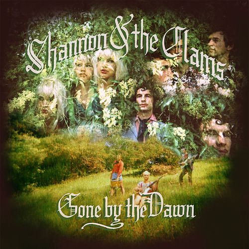 Gone by the Dawn by Shannon and The Clams