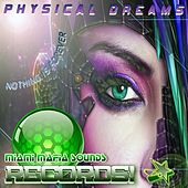 Nothing Is Forever by Physical Dreams
