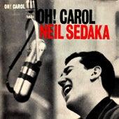 Oh! Carol by Neil Sedaka