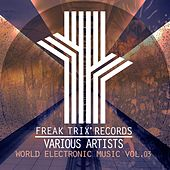 World Electronic Music, Vol. 03 - EP by Various Artists