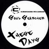 These Days de Soulsearcher