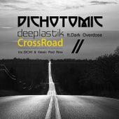 CrossRoad (feat. Dark Overdose) - Single de Deeplastik