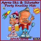 Après Ski und Silvester Party Knaller Hits 2015, 2016 de Various Artists