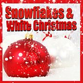 Snowflakes & White Christmas by Various Artists