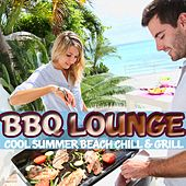 BBQ Lounge (Cool Summer Beach Chill & Grill) by Various Artists