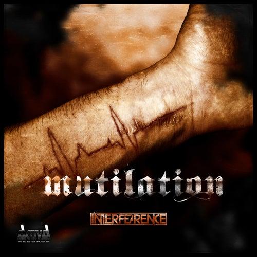 Mutilation by Interfearence
