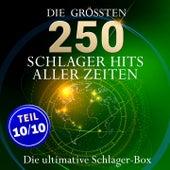 Die ultimative Schlager Box - Die größten Schlagerhits aller Zeiten (Teil 10 / 10: Best of Schlager - Deutsche Top 10 Hits) by Various Artists
