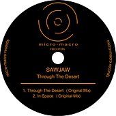 Through The Desert - Single de SawJaw