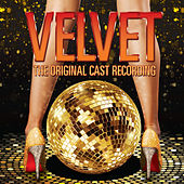 Velvet: The Original Cast Recording van Various Artists