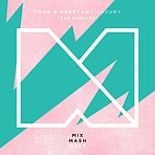 Luxury (The Remixes) by Tank
