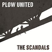 Plow United / The Scandals de Various Artists
