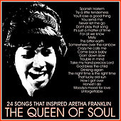 24 Songs That Inspired Aretha Franklin: The Queen of Soul de Various Artists
