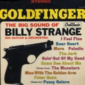 Goldfinger: The Big Sound of Billy Strange, His Guitar & Orchestra by Billy Strange