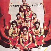 L' an 10 by Tabou Combo