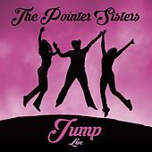 Jump - Live by The Pointer Sisters