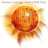 Chillharmonic 2015 (Sunset Lounge and Chill Out) de Various Artists